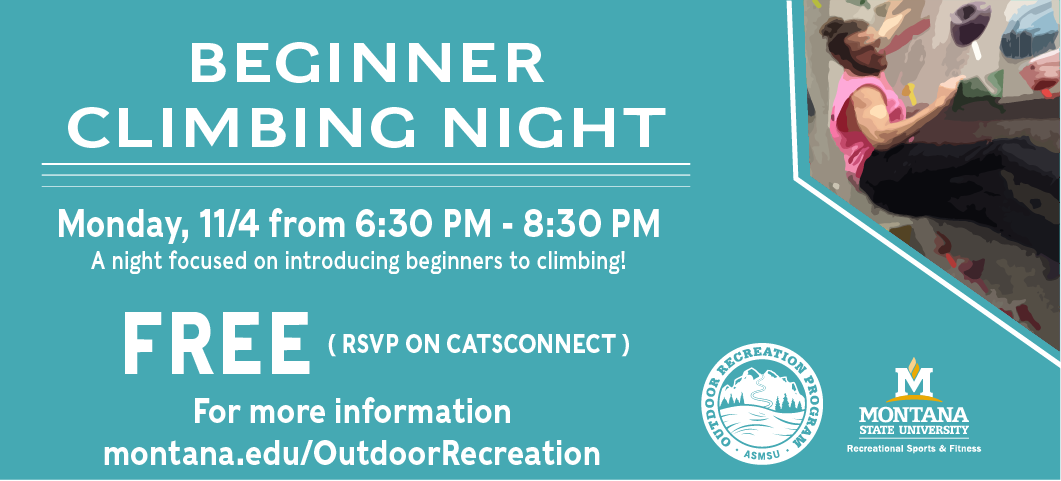 Join us for a free night focues on introfucing begginers to climbing. Mondays from 6:30 - 8:30 pm at the climbing wall. RSVP at catsconnect)