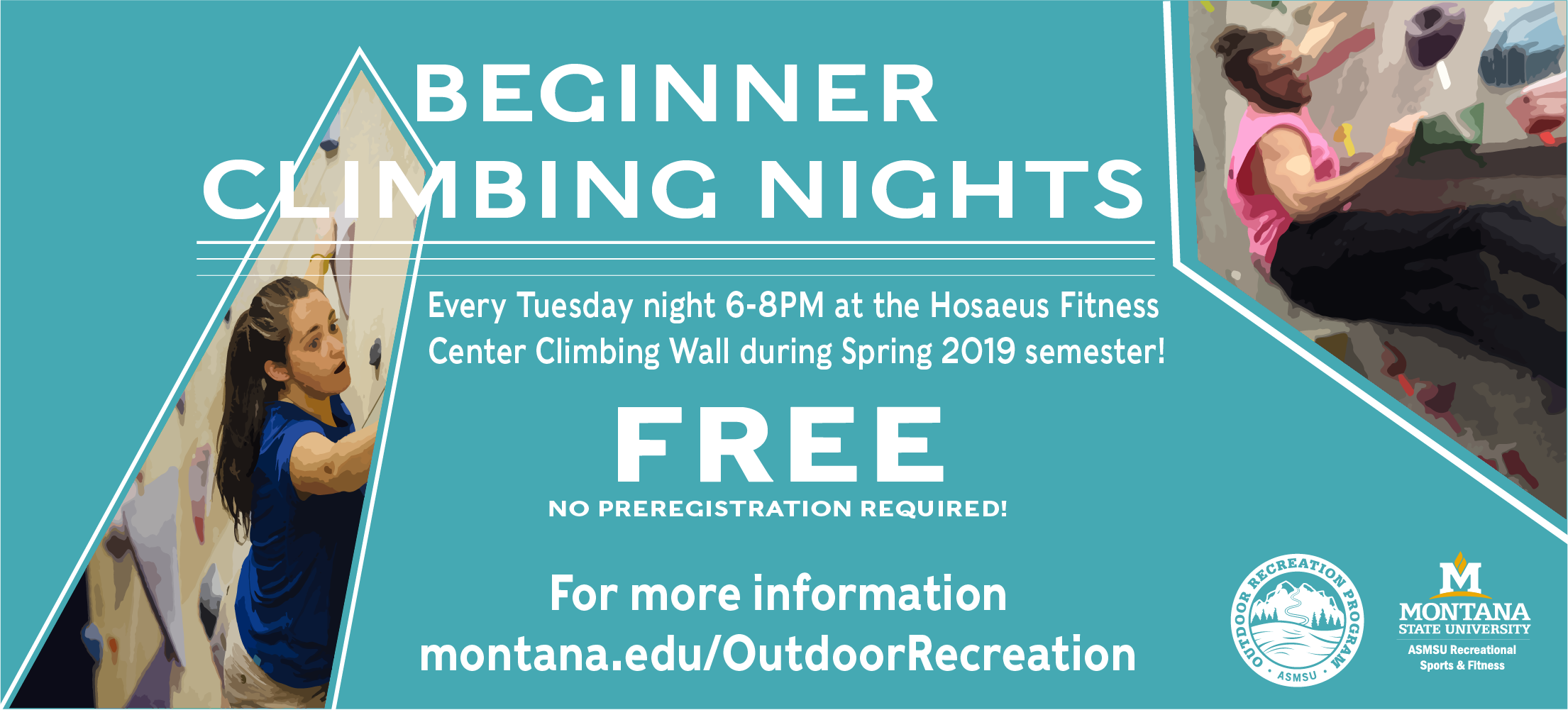 Free climbing nights for beginners every Tuesday throughout the semester.  6-8 pm at the Hosaeus Fitness Center's climbing wall.