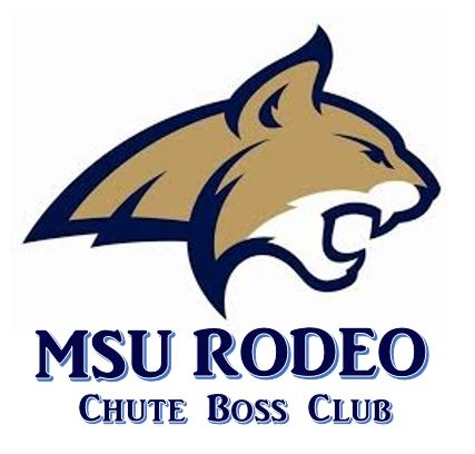 Chute Boss Club Bobcat Rodeo Office Montana State