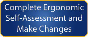 Ergonomic Step 2 - Self-Assessment