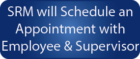 Ergonomic Step 5 - SRM will Schedule an Appointment with Employee and Supervisor