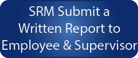 Ergonomic Step 7 - SRM will Submit a Written Report
