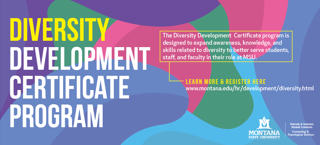the diversity development certificate program is designed to expand awareness, knowledge, and skills related to diversity to better serve students, staff, and faculty in their role at MSU.