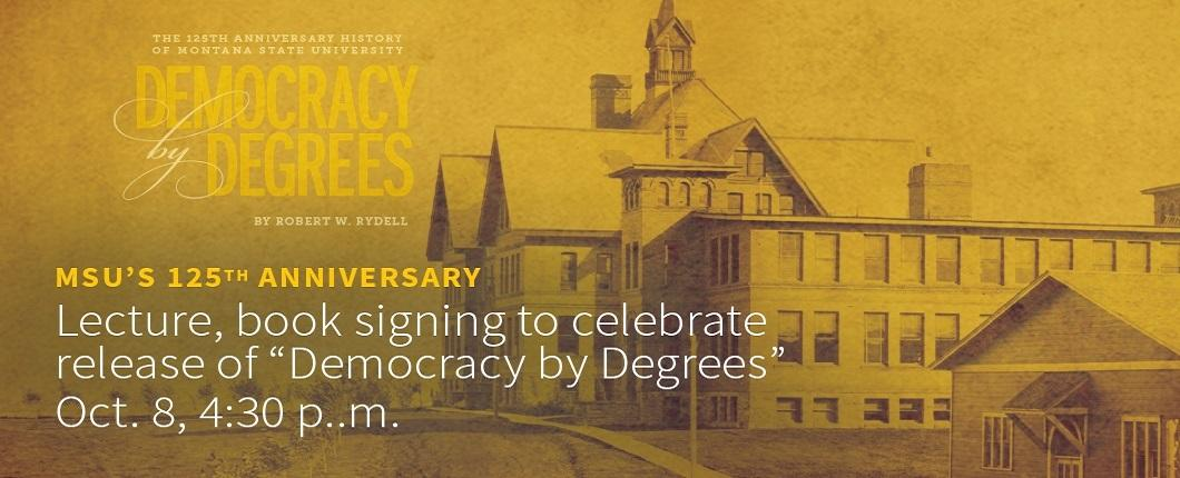 Join us for the Democracy by Degrees lecture and book signing!