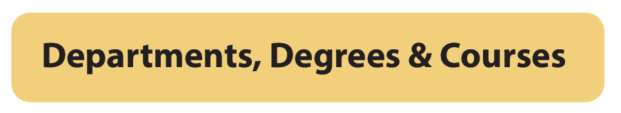 Departments, Degrees, Courses