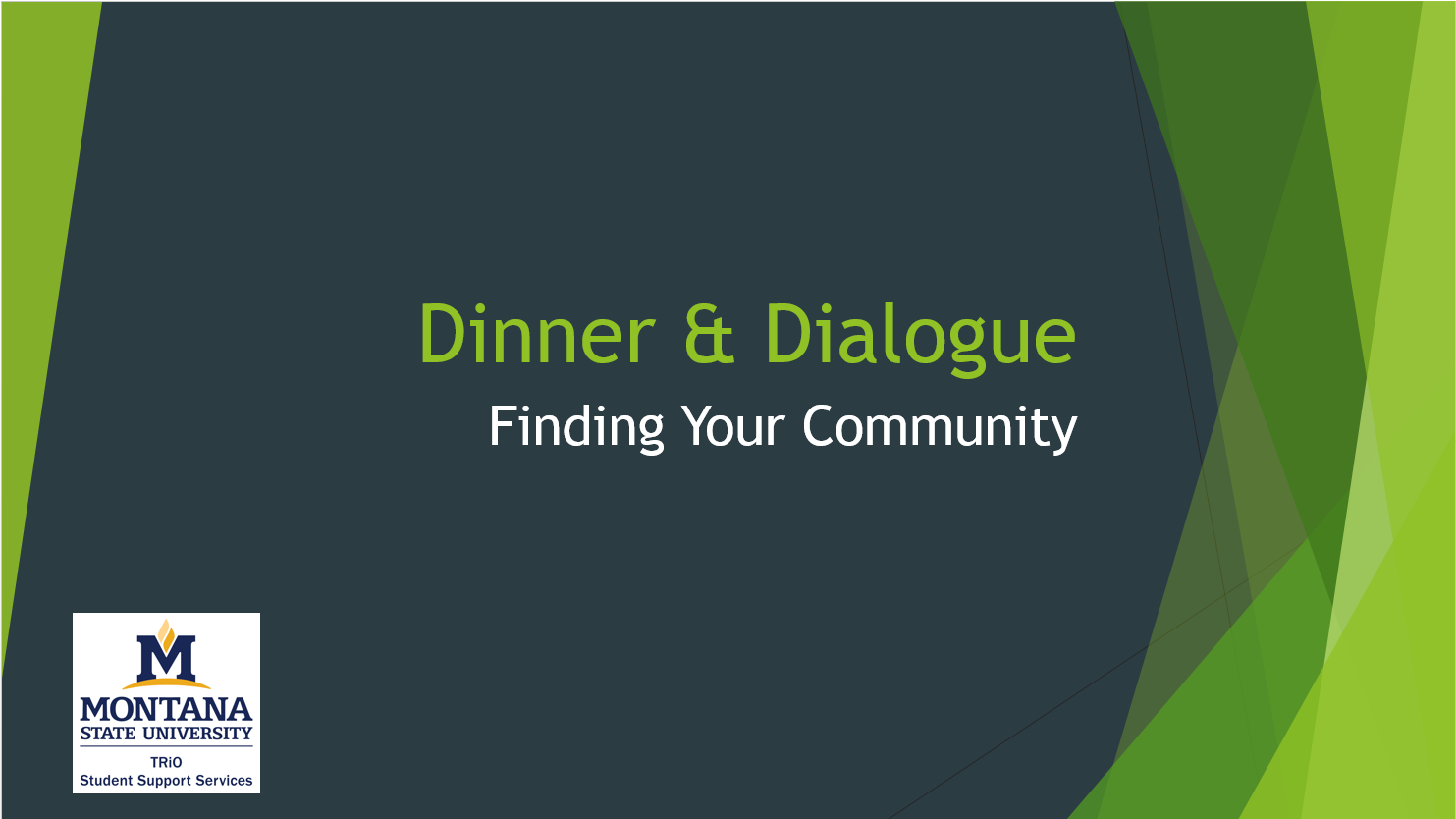 Dinner and Dialogue Finding Your Community