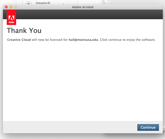 Screenshot showing Thank you license and Continue  button