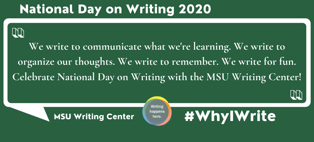 Celebrate National Day on Writing 2020 with the MSU Writing Center