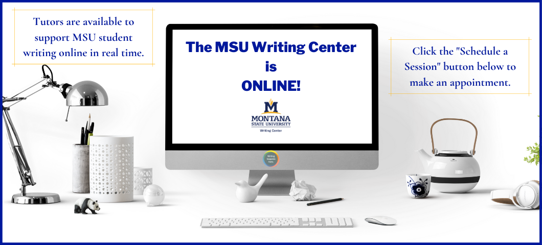The MSU Writing Center has online appointments available.