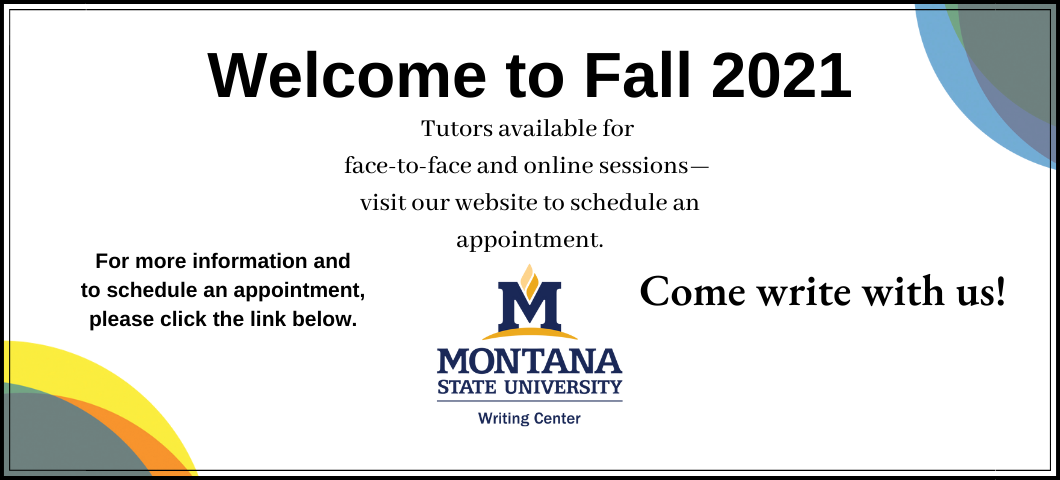The Writing Center is here to support MSU student writing in Fall 2021.