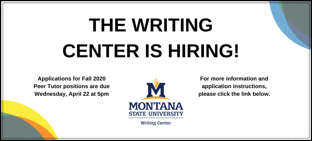 The MSU Writing Center is hiring peer tutors for Fall 2020. The deadline for applications is April 22.